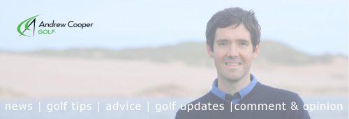 Golf blog Andrew Cooper Golf